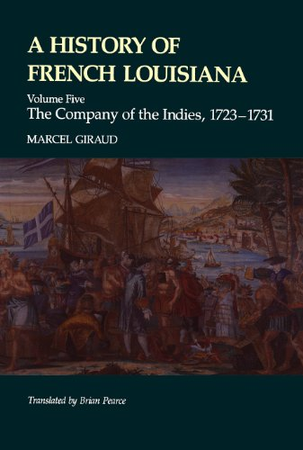 A History of French Louisiana: Reign of Louis XIV, 1698-1715 v. 1 (Hardback): Marcel Giraud