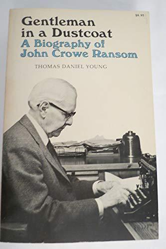 9780807102558: Gentleman in a Dustcoat: A Biography of John Crowe Ransom (Southern Literary Studies Series)