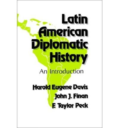 9780807102602: Latin American Diplomatic History: An Introduction