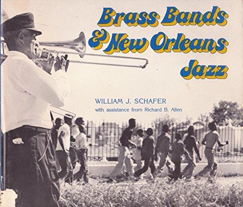Brass Bands and New Orleans Jazz: Schafer, William John