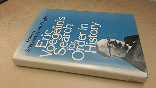 9780807102978: Eric Voegelin's Search for Order in History