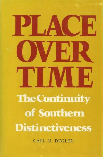 9780807102992: Place over Time: The Continuity of Southern Distinctiveness (The Walter Lynwood Fleming Lectures in Southern History)