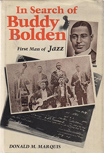 9780807103562: In Search of Buddy Bolden: First Man of Jazz