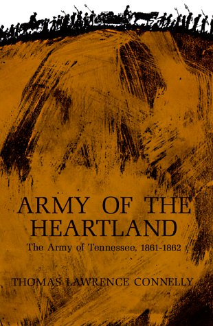 9780807104040: Army of the Heartland: The Army of Tennessee, 1861-1862