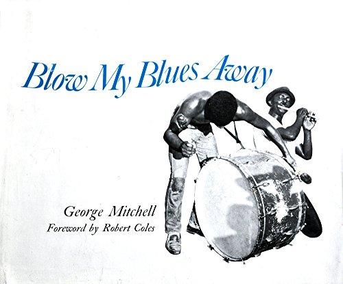 9780807104163: Blow My Blues Away