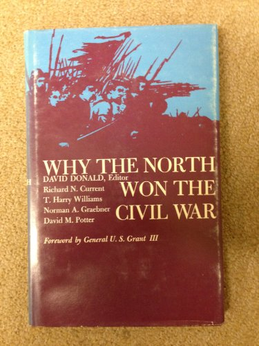 why the north won Find out more about why the north won the civil war by david herbert donald at  simon & schuster read book reviews & excerpts, watch author videos.