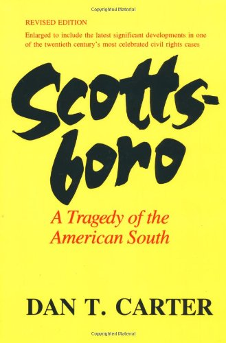 SCOTTSBORO; A TRAGEDY OF THE AMERICAN SOUTH.