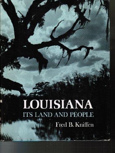9780807105498: Louisiana Its Land and People