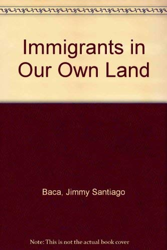 9780807105733: Immigrants in Our Own Land