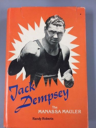 9780807105887: Jack Dempsey, the Manassa Mauler
