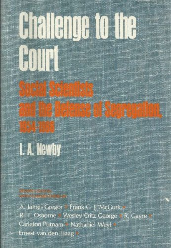 CHALLENGE TO THE COURT; SOCIAL SCIENTISTS AND: Newby, I. A.
