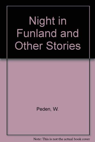 Night in funland, and other stories: Peden, William