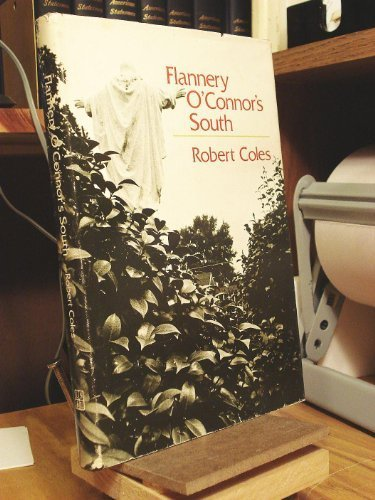 9780807106556: Flannery O'Connor's South (The Walter Lynwood Fleming Lectures in Southern History)
