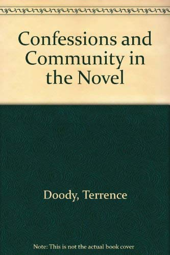 9780807106624: Confessions and Community in the Novel