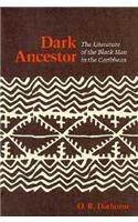 9780807107577: Dark Ancestor: The Literature of the Black Man in the Caribbean