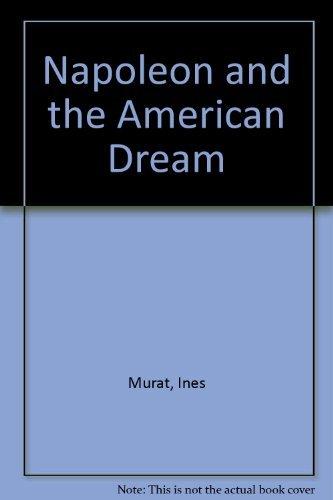 9780807107706: Napoleon and the American Dream
