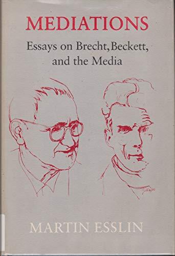 9780807107713: Mediations: Essays on Brecht, Beckett, and the media