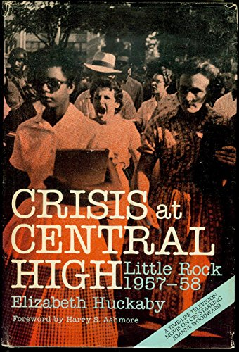 9780807107799: Crisis at Central High: Little Rock, 1957-58