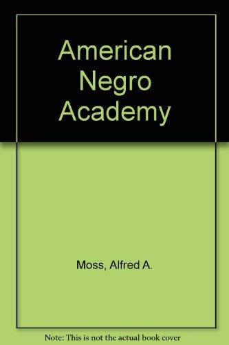 American Negro Academy: Moss, Alfred A.