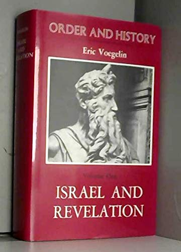 9780807108185: 1: Israel and Revelation (Order and History, Volume One)