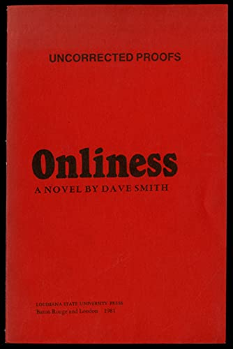 Onliness : Novel (SIGNED Plus SIGNED NOTE): Smith, Dave