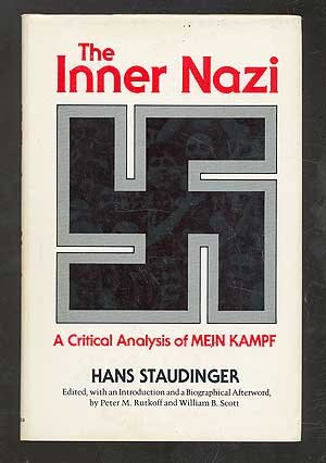 The Inner Nazi: A Critical Analysis of: Hans Staudinger, Peter