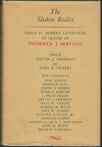 The Shaken realist;: Essays in modern literature: Friedman, Melvin J.