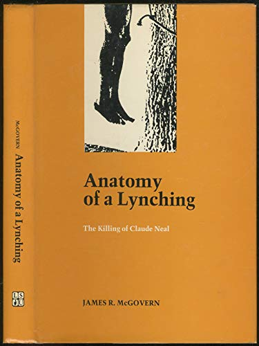 9780807109762: Anatomy of a Lynching: The Killing of Claude Neal