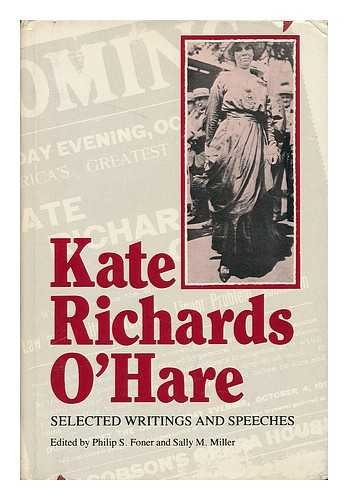 Selected Writings and Speeches: Kate Richards O'Hare;