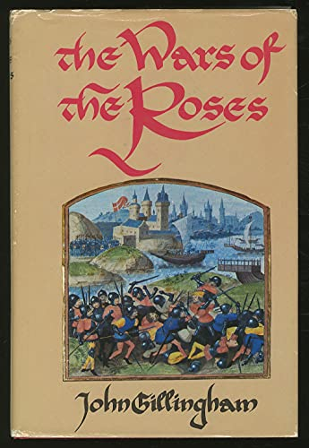 9780807110058: The Wars of the Roses: Peace and Conflict in Fifteenth-Century England