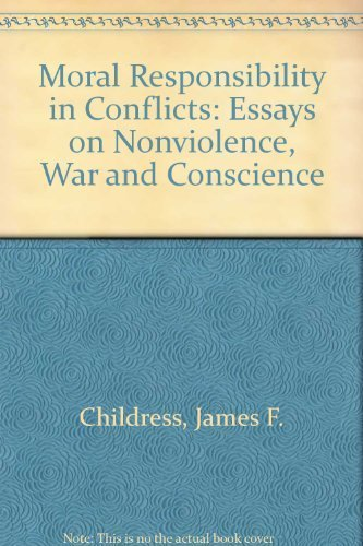 9780807110195: Moral Responsibility in Conflicts: Essays on Nonviolence, War and Conscience