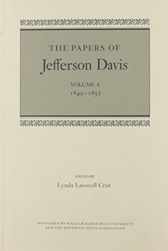 The Papers: 1849-52 v. 4 (Hardback): Jefferson Davis