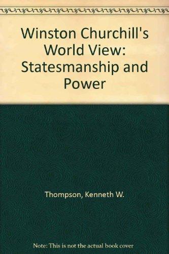 9780807110454: Winston Churchill's World View: Statesmanship and Power