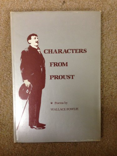 Characters from Proust : Poems: Wallace Fowlie