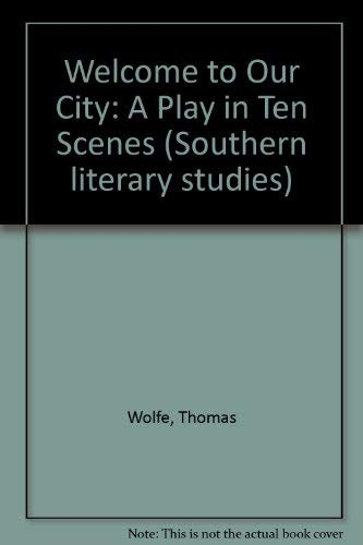 Welcome to Our City (9780807110850) by Thomas Wolfe
