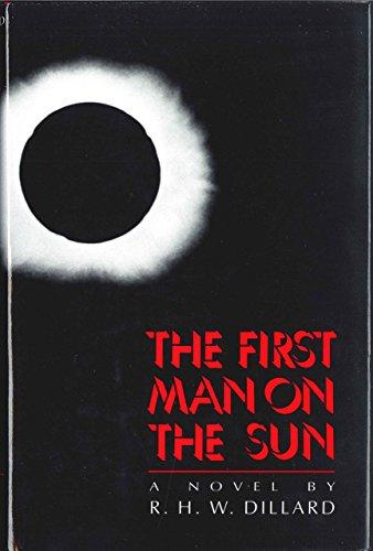 The First Man on the Sun: Dillard, R. H.