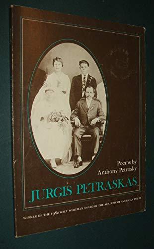 9780807110911: Jurgis Petraskas: Poems (Walt Whitman Award of the Academy of American Poets)