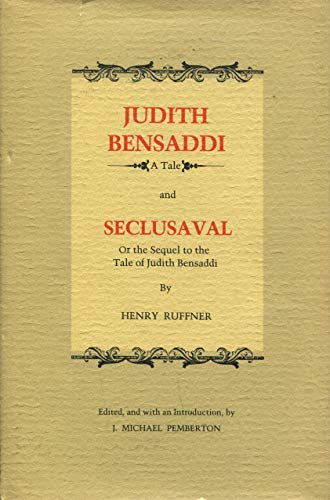 9780807111291: Judith Bensaddi: A Tale; and, Seclusaval, Or, the Sequel to the Tale of Judith Bensaddi (Library of Southern CIvilization)