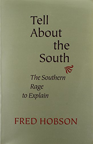 9780807111314: Tell About the South: The Southern Rage to Explain (Southern Literary Studies)