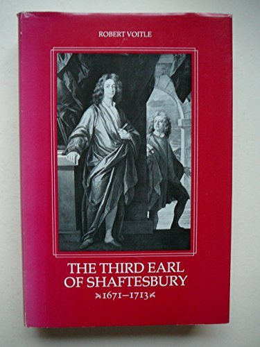 The Third Earl of Shaftesbury, 1671-1713: VOITLE, ROBERT