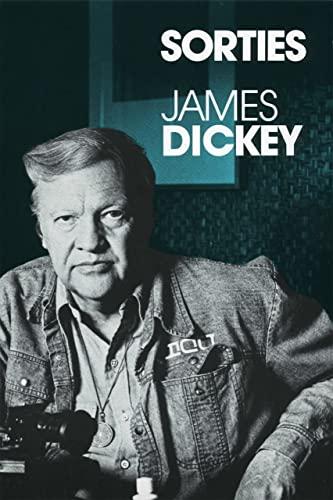 Sorties: Dickey, James