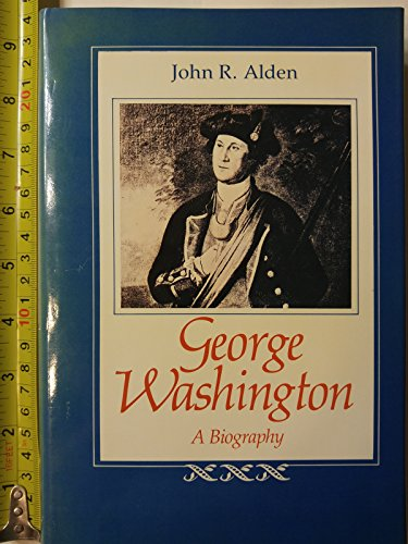 9780807111536: George Washington: A Biography (Southern Biography Series)