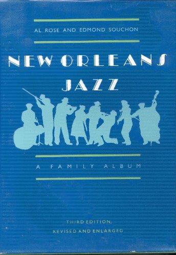 New Orleans Jazz: A Family Album: Rose, Al, and Edmond Souchon