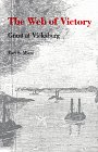 The Web of Victory: Grant at Vicksburg (0807111996) by Earl S. Miers