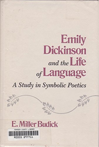 9780807112397: Emily Dickinson and the Life of Language: A Study in Symbolic Poetics