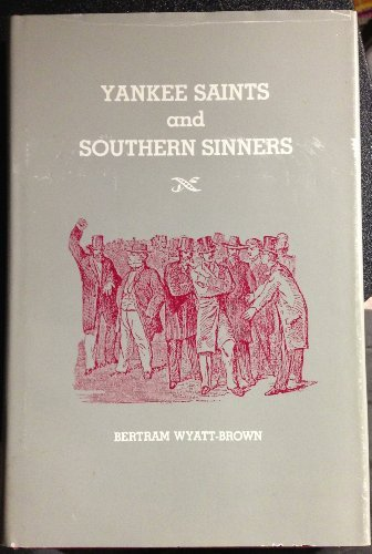 9780807112441: Yankee Saints and Southern Sinners