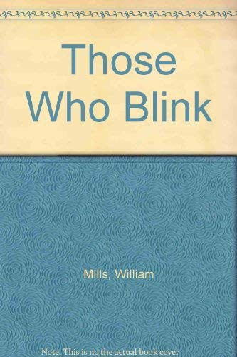 9780807112700: Those Who Blink