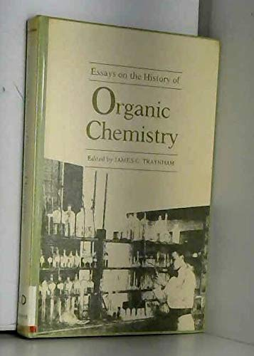 9780807112939: Essays on the History of Organic Chemistry