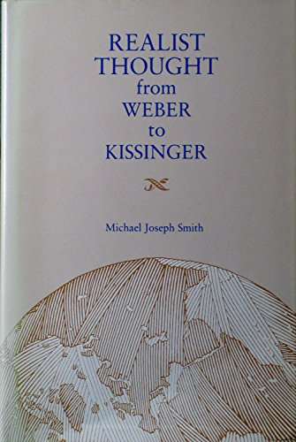 9780807113219: Realist Thought from Weber to Kissinger (Political traditions in foreign policy series)