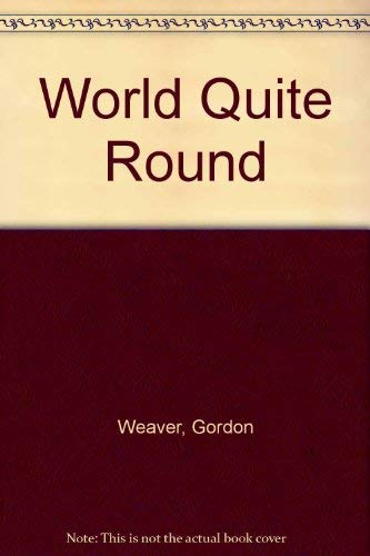A World Quite Round: Two Stories and a Novella